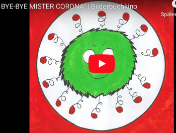 Bilderbuchkino: Bye-bye, Mr. Corona